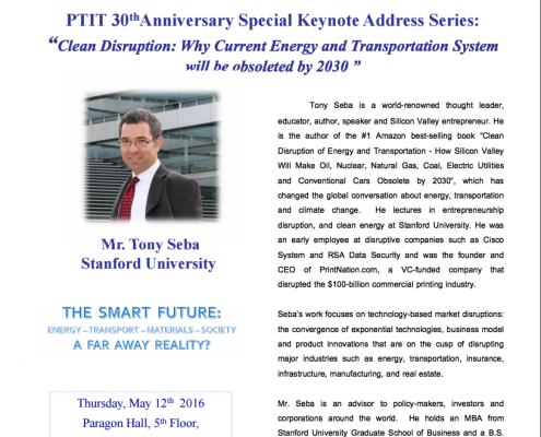 """Petroleum Institute of Thailand (PTIT), 30th Anniversary special keynote: """"Clean Disruption of Energy and Transportation"""